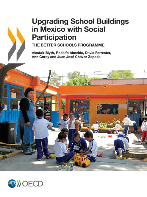 f. Upgrading School Buildings in Mexico with Social Participation: The Better Schools Programme (2012)