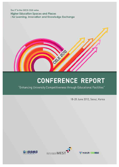 e. Higher Education Spaces and Places – report on 3rd conference, Seoul, Korea 2012